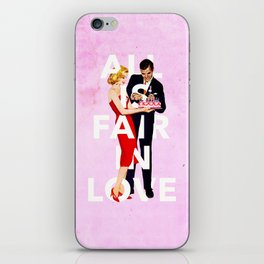All Is Fair In Love iPhone Skin