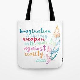 Alice In Wonderland | Quote 1 Tote Bag