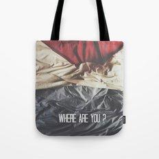 Where are you? Tote Bag