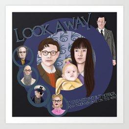 Look Away, Look Away Art Print