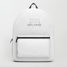 Just Get Over It Funny Horse Equestrian Backpack