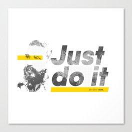 Just do it like Shia does Canvas Print