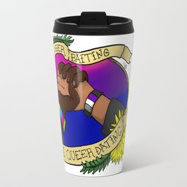 Less Queerbaiting - More Queer Dating!  Travel Mug