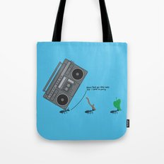 dunno 'bout you other ants, but I came to party! Tote Bag