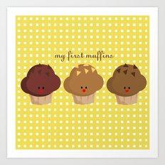 my first muffins Art Print