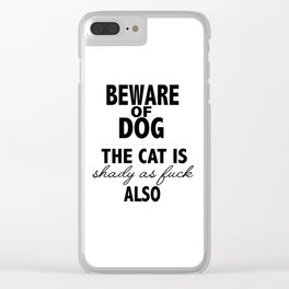 Beware of dog (and cat) Clear iPhone Case