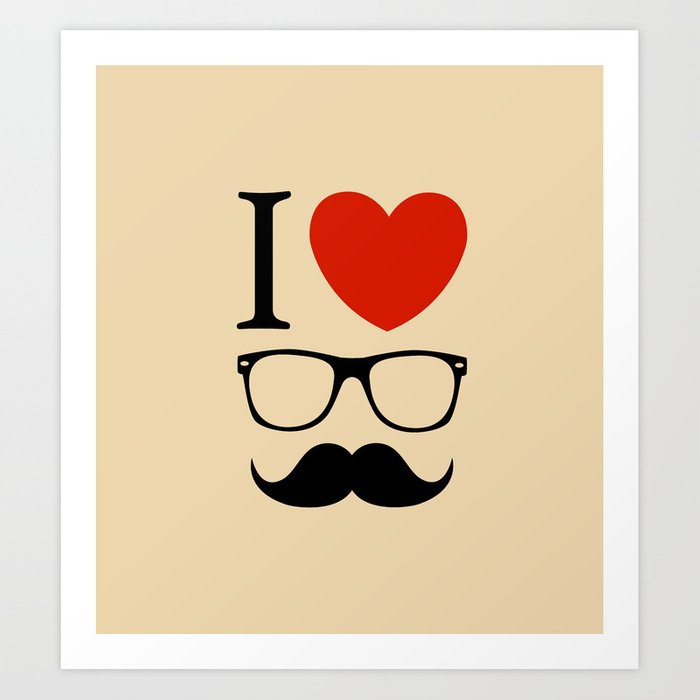 I love glasses and mustaches Art Print by vasiliimazur | Society6