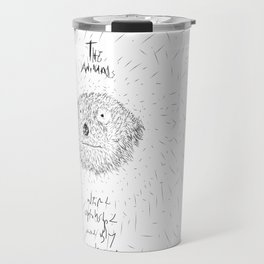 The Animals - weird, unpolished and ugly as we are #4 Travel Mug