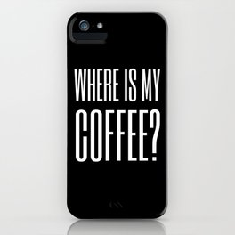 Coffee III iPhone Case