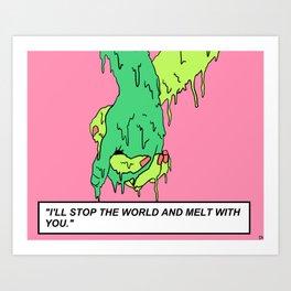 I'll Stop the World  Art Print
