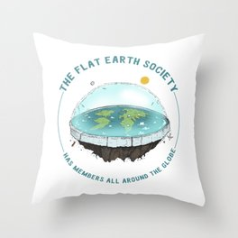 The Flat Earth has members all around the globe Throw Pillow