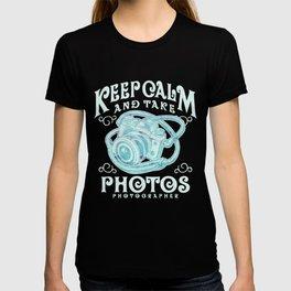 Keep calm and take photos art T-shirt