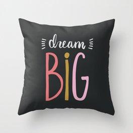 Dream Big // Pink Throw Pillow