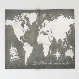 Not All Who Wander - World Map Throw Blanket