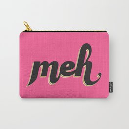 Meh Carry-All Pouch