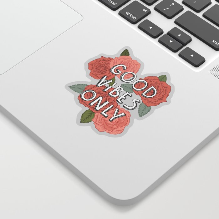 Good vibes only / calligraphy and floral illustration Sticker