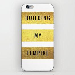 Building My Fempire iPhone Skin