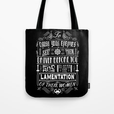 What is best in life... Tote Bag