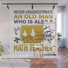 Old Man - A Math Teacher Wall Mural