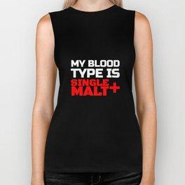 My Blood Typer Is Single Malt + Biker Tank