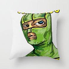 I'm Kick-ass! Throw Pillow
