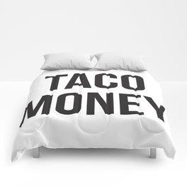 Taco Money Comforters
