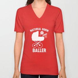 Natural Born Baller Unisex V-Neck