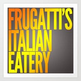 Frugatti's shirt Art Print