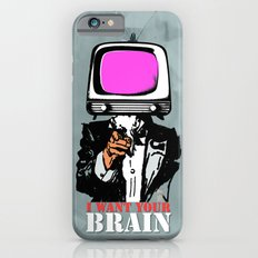 I want Your brain Slim Case iPhone 6s