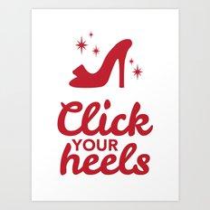 Click Your Heels Art Print