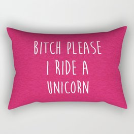 Ride A Unicorn Funny Quote Rectangular Pillow