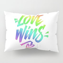 Love Wins Lettering with Rainbow colors Gradient Pillow Sham