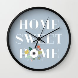 Floral Home Sweet Home - Dusty Blue Wall Clock
