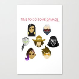 Time to do some Damage Canvas Print
