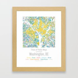 Titles of Public Ways in and around Washington, DC Framed Art Print