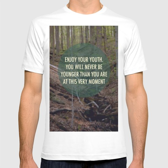 Enjoy Your Youth T-shirt