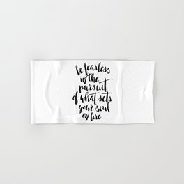 Inspirational Quote Be Fearless in White Hand & Bath Towel