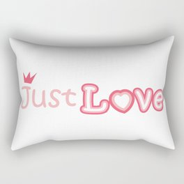 Just love - the inscription on the t-shirt Rectangular Pillow