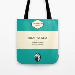 Treat yo' self - the book Tote Bag