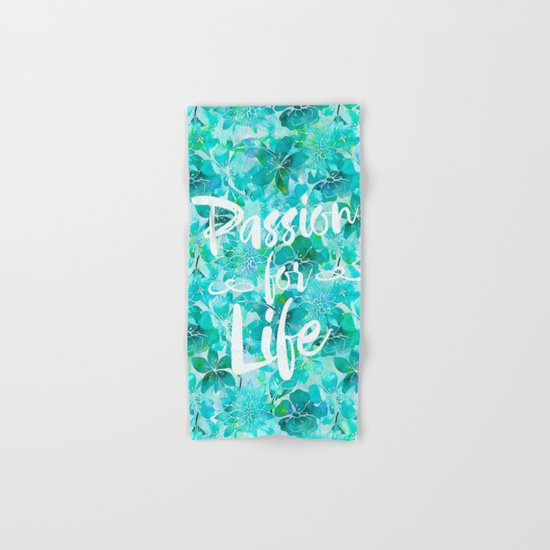 Passion for Life inspiration typography flower lettering Hand & Bath Towel