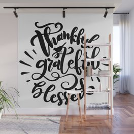 Thankful Garteful Blessed Thanksgiving Wall Mural