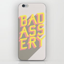 Badassery iPhone Skin