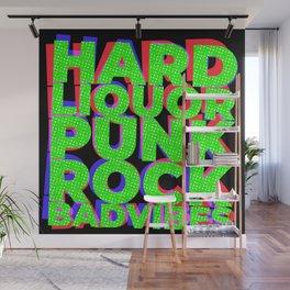 Hard Liquor Punk Rock Bad Vibes Wall Mural