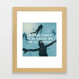 If Your Grace Is A Ocean Framed Art Print