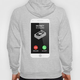 Money Is Calling | Entrepreneur Design Hoody