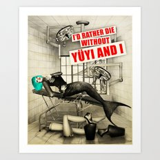 Without Yuyi And I Art Print