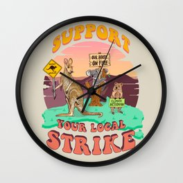 Australia: Support Your Local Strike Wall Clock