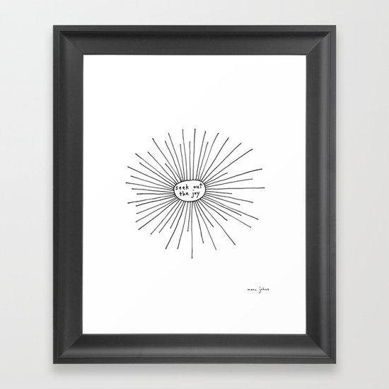 seek out the joy Framed Art Print