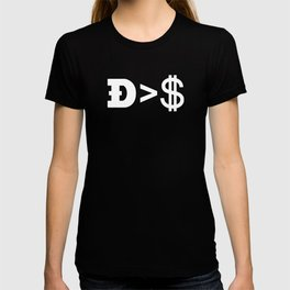 Doge worth more than a dollar T-shirt