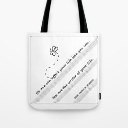 The Writer Of Your Life Tote Bag